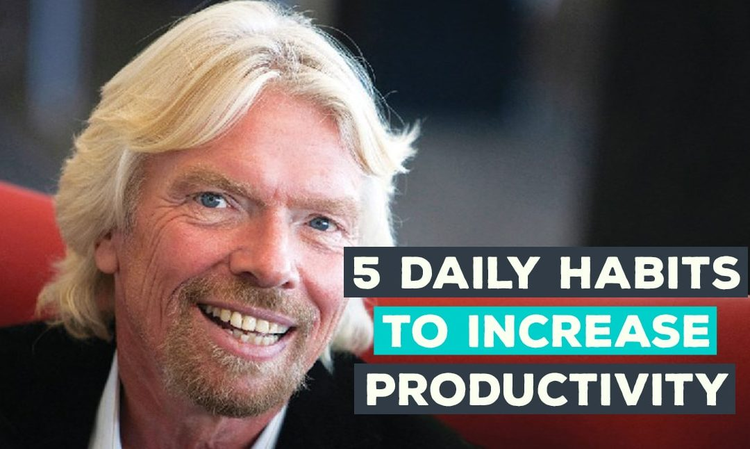5 Daily Habits To Increase Productivity