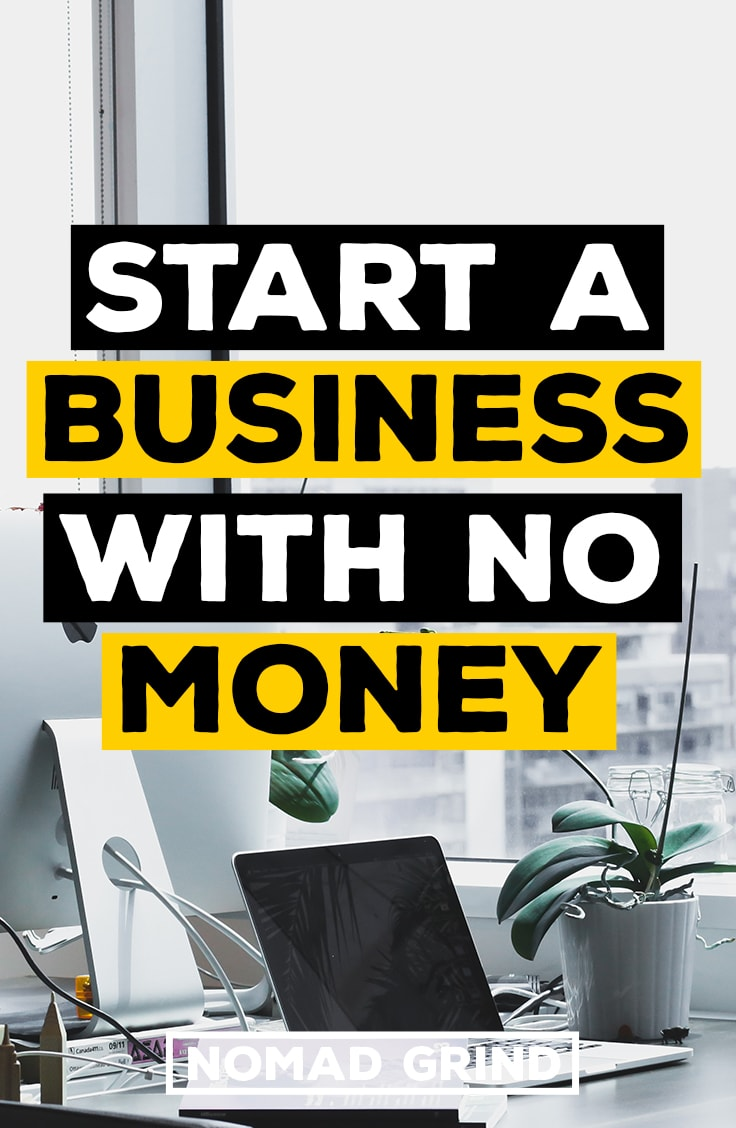 how to start a business with no money or little money