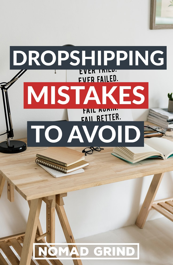 Biggest Dropshipping Mistakes 2019