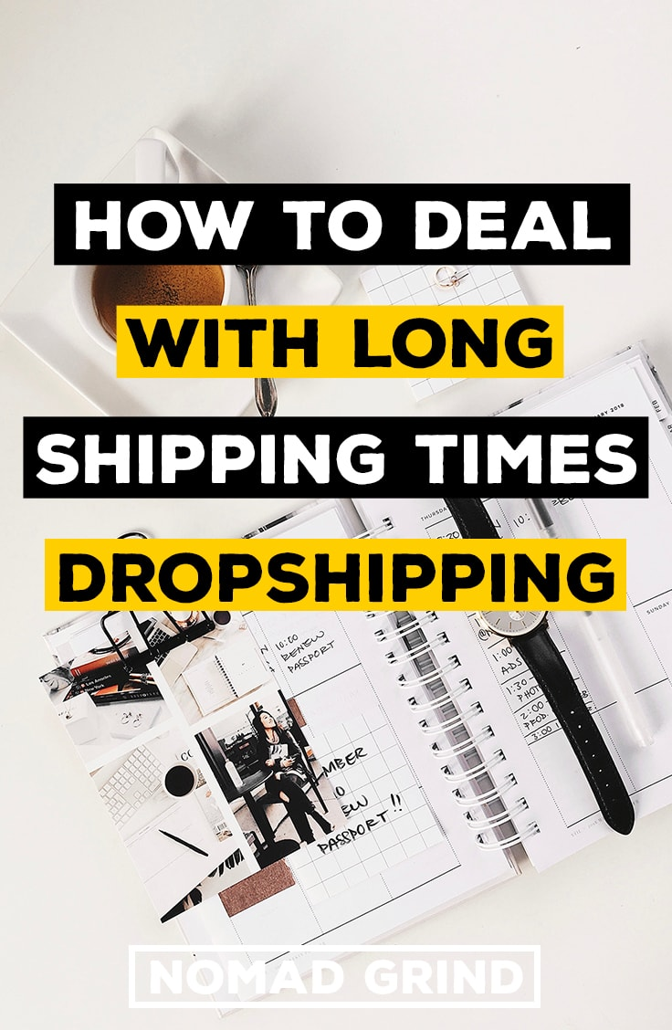 How To Deal With Long Shipping Times Dropshipping Aliexpress