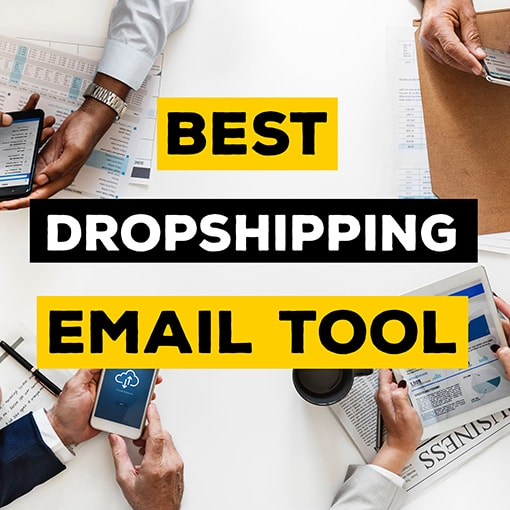 Best Dropshipping Email Marketing Tool 2019