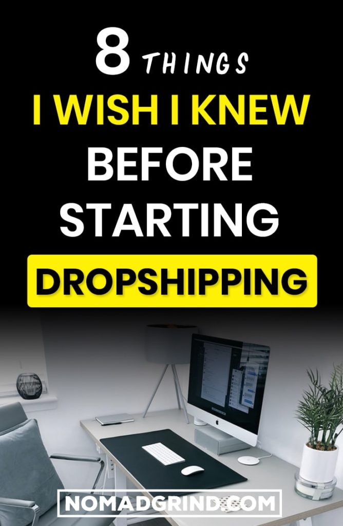 8 Things I wish I Knew Before Starting Dropshipping 6